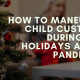 How to Maneuver Your Child Custody Holiday Schedule During COVID-19