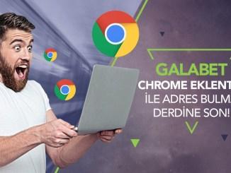 Galabet Chrome Eklentisi
