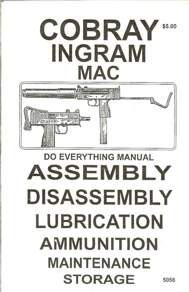 * Cobray Ingram Mac Assembly Disassembly Manual