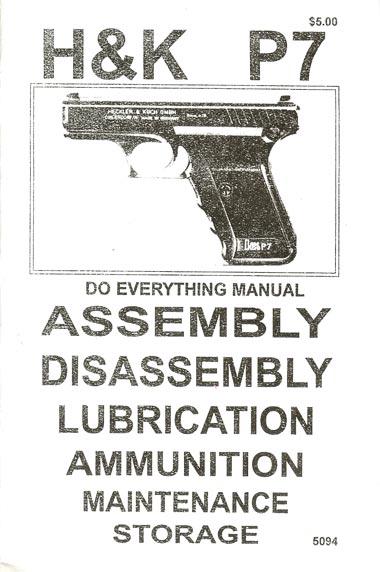 * H&K P7 Assembly and Disassembly Gun Manual
