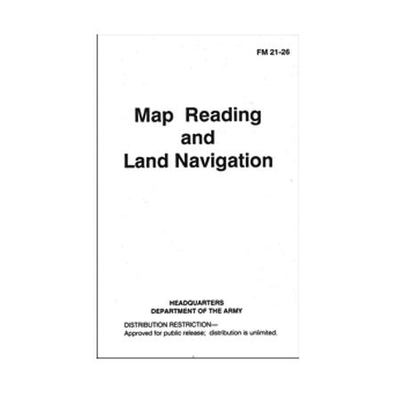 Map Reading and Land Navigation Military Manual