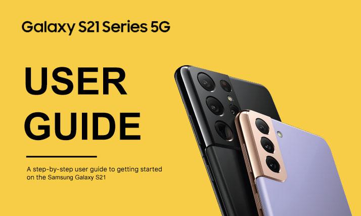 galaxy s21 user guide