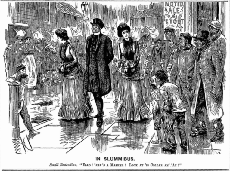 'The Very Latest Craze' Slumming Parties in the Late-Nineteenth Century