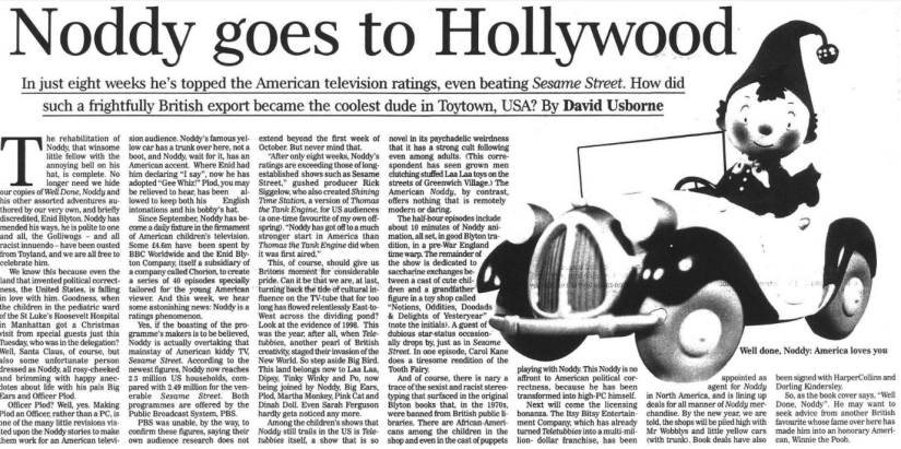 """Usborne, David. """"Noddy goes to Hollywood."""" Independent, 11 Dec. 1998, p. 8. The Independent Digital Archive"""