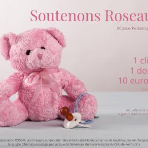 Soutenons Roseau – Cancer Leucémie chez l'enfant