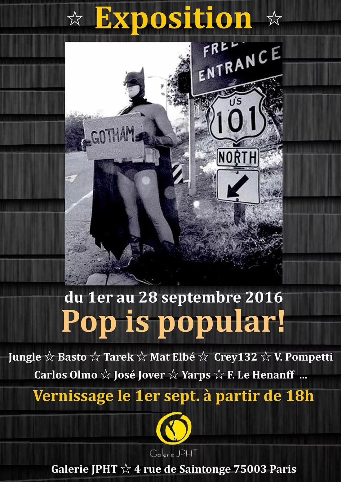 Exposition Pop is popular - galerie JPHT 1 au 28 septembre 2016