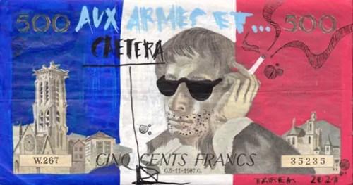 Aux armes et caetera 500 balles - Tarek - Gainsbourg - Galerie JPHT - 0021