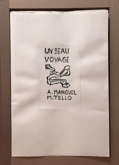 Monique Tello, Alberto Manguel, Un beau voyage