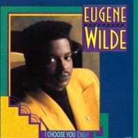 Eugene Wilde - I Choose You (Tonight) (1989)
