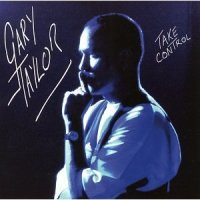 Gary Taylor - Take Control (1991)