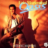Eric Marienthal - Oasis (1991))
