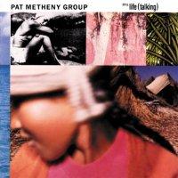 Pat Metheny Group - Still Life (Talking) - 1987