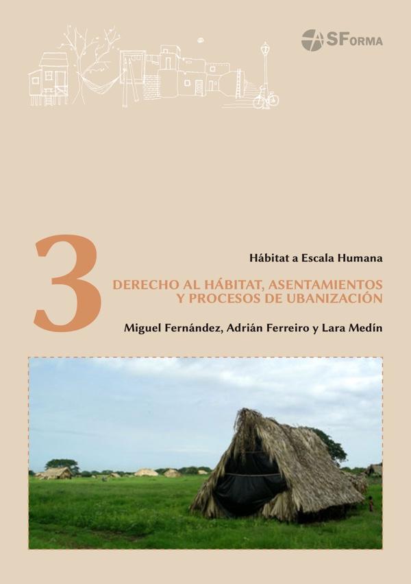 HeH. Módulo 3: Dereito ao hábitat, asentamentos e procesos de urbanización
