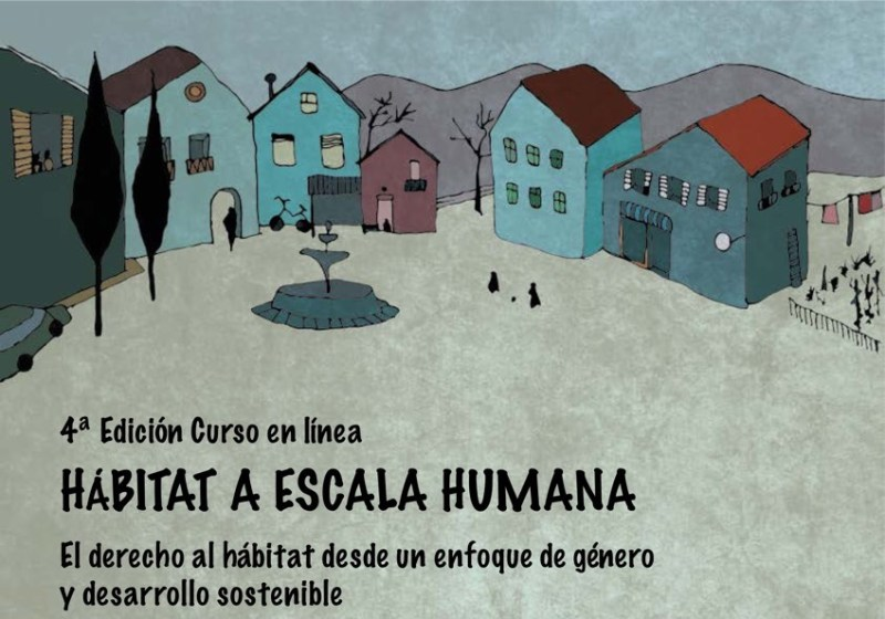 Curso Hábitat a Escala Humana: O dereito ao Hábitat dende un enfoque de Xénero e Desenvolvemento Sostible