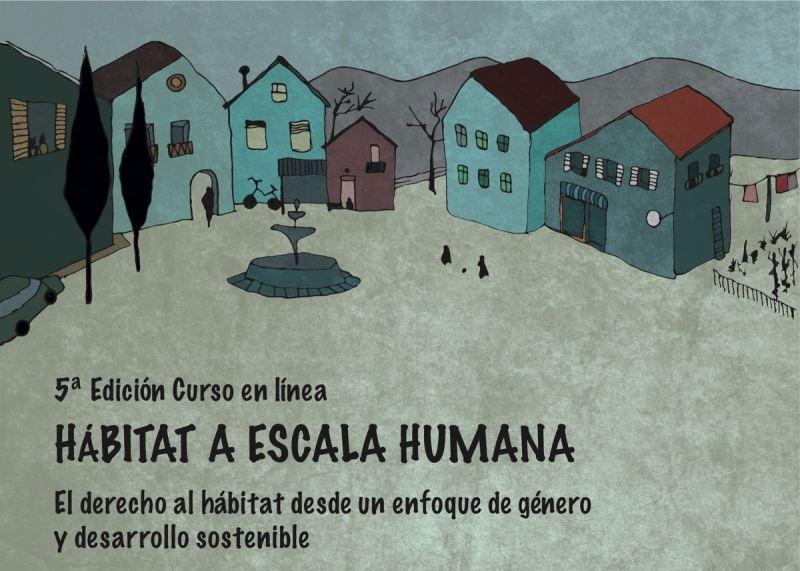V Edición Curso Hábitat a Escala Humana: O dereito ao Hábitat dende un enfoque de Xénero e Desenvolvemento Sostible