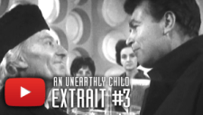 An Unearthly Child - Extrait #3