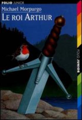 Le roi arthur  MORPURGO MICHAEL  9782070519026  Catalogue  Librairie Gallimard de Montral
