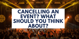 What should you think about when cancelling an event