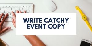 catchy event copy