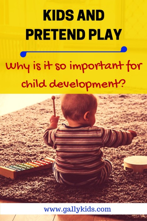 Why Is Pretend Play So Important In Child Development Gally Kids