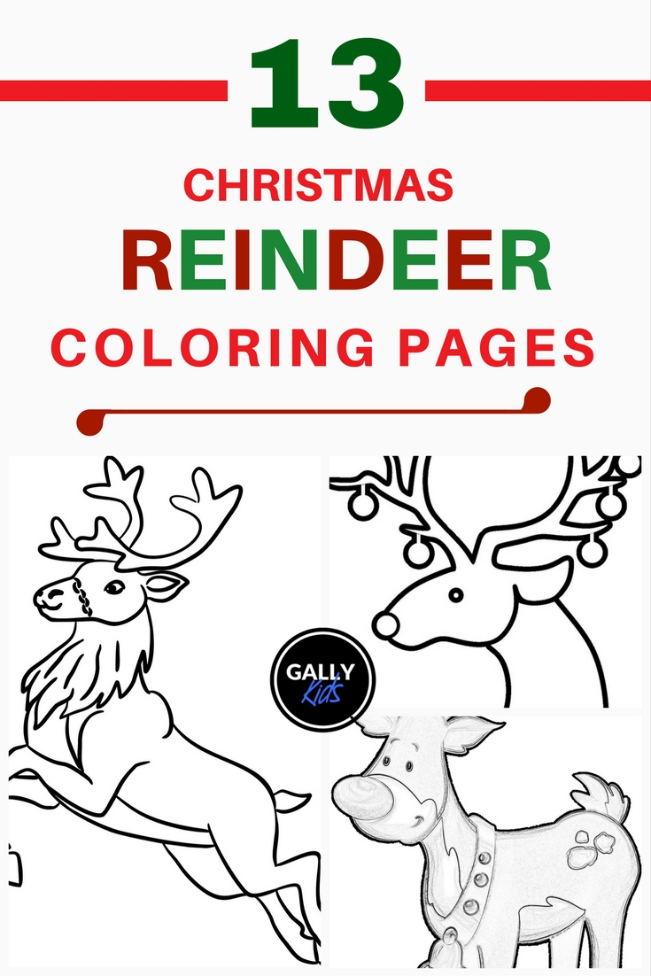 13 Christmas Reindeer Coloring Pages For Kids To Color. Includes Baby  Reindeer, Face,