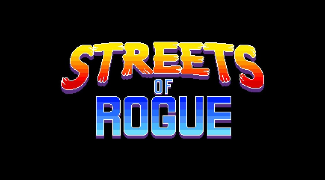 Streets of Rogue - 0