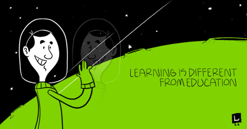 learning is different from education