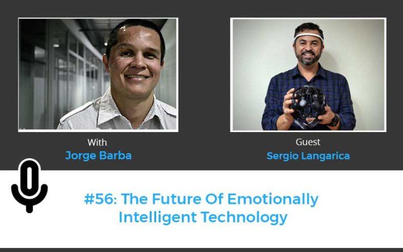 The Future Of Emotionally Intelligent Technology Sergio Langarica Netek