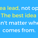 For Innovation: Be Idea Lead, Not Opinion Lead