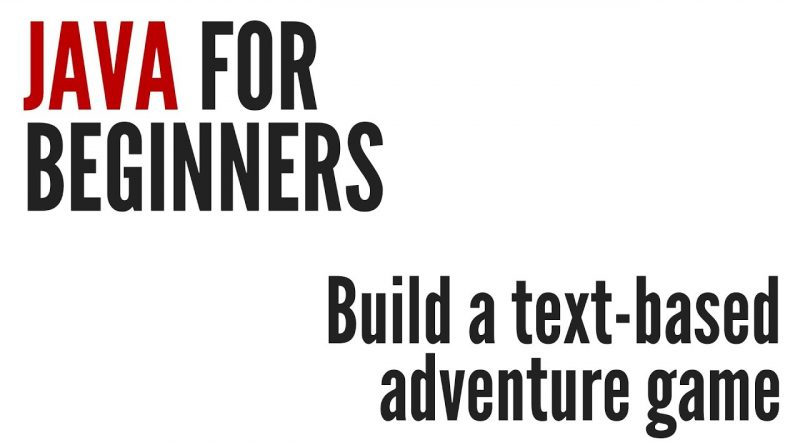 Java For Beginners: Text-based Adventure Game Project (10