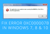 How To Fix Error 0xc000007b in Windows 7, 8, 10