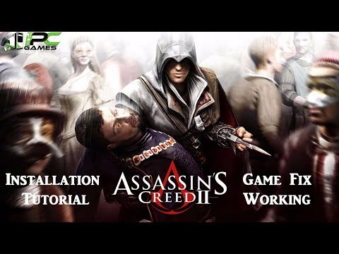 How to install Assassin's Creed 2 + Game Fix [Updated 2017]