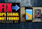 Pokemon Go GPS Signal Not Found How to Fix
