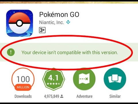 """Device not compatible"" error message in Google Play Store"