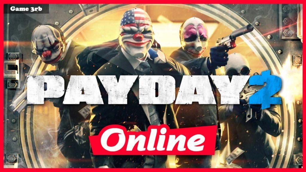 Download PayDay 2 v1.103.7 + OnLine