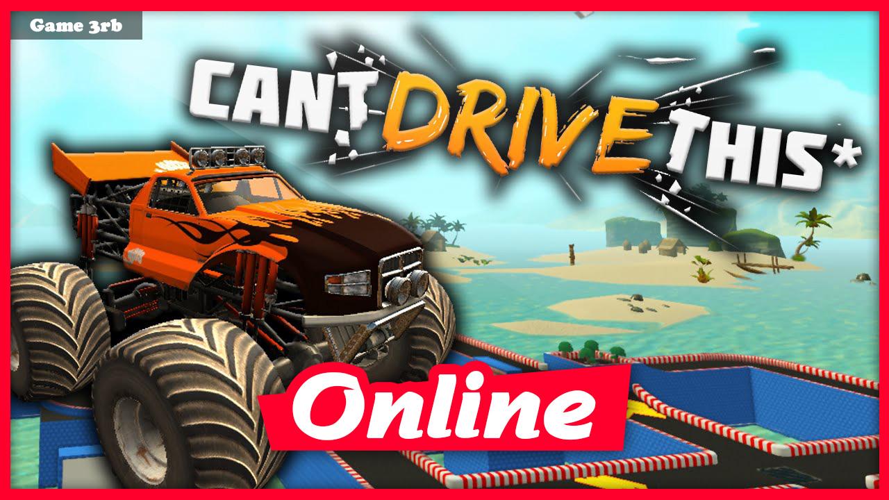 Download Can't Drive This Build 03182021 + OnLine