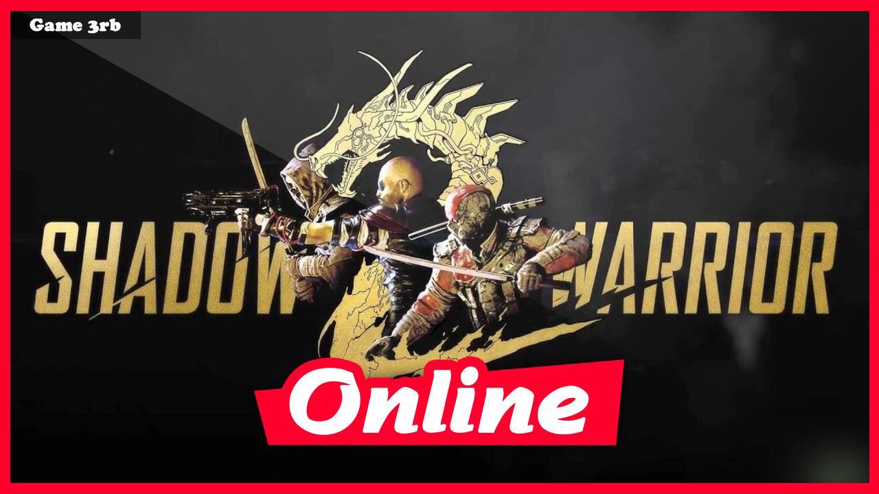 Download Shadow Warrior 2 v1.1.14.0 + OnLine