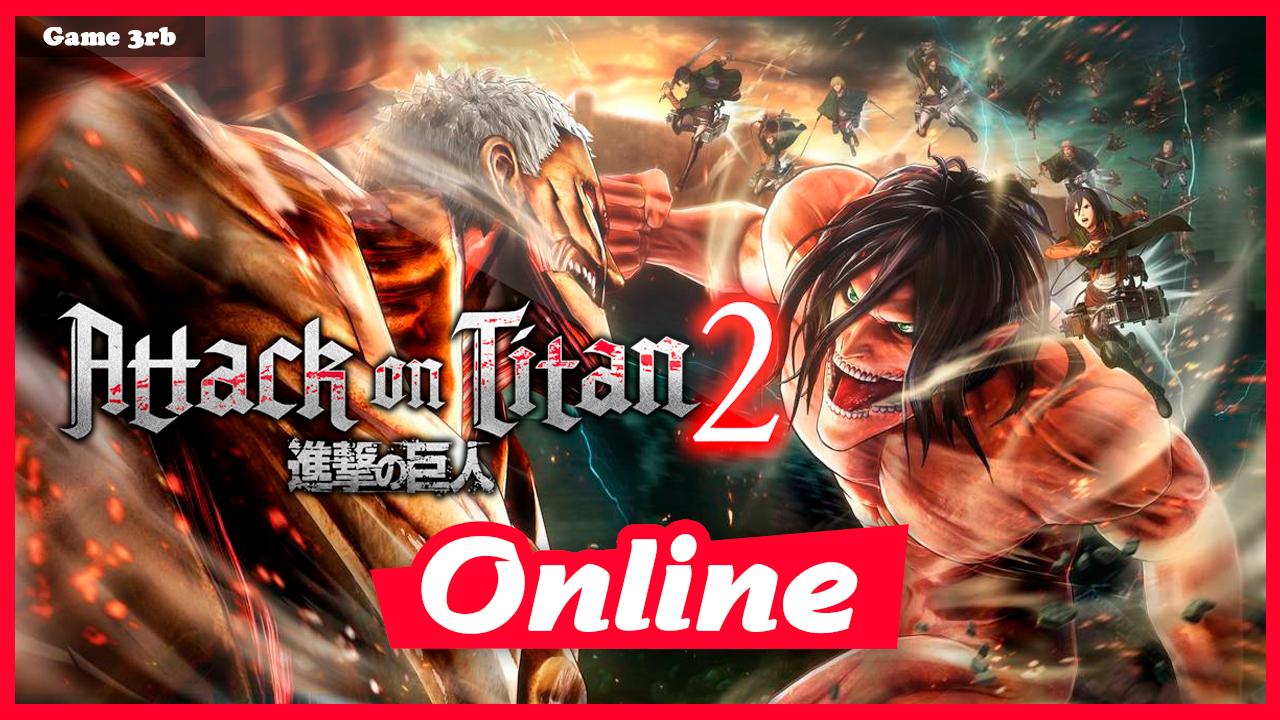 Download Attack on Titan 2-CODEX + OnLine + Update v20180809 incl
