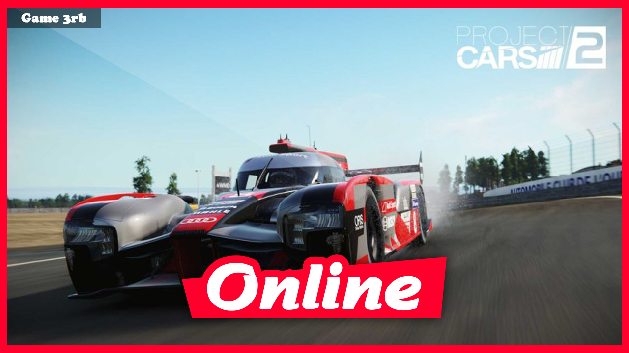 Download Project CARS 2 v6 0 0 0 1056 + 5 DLCs + Multiplayer