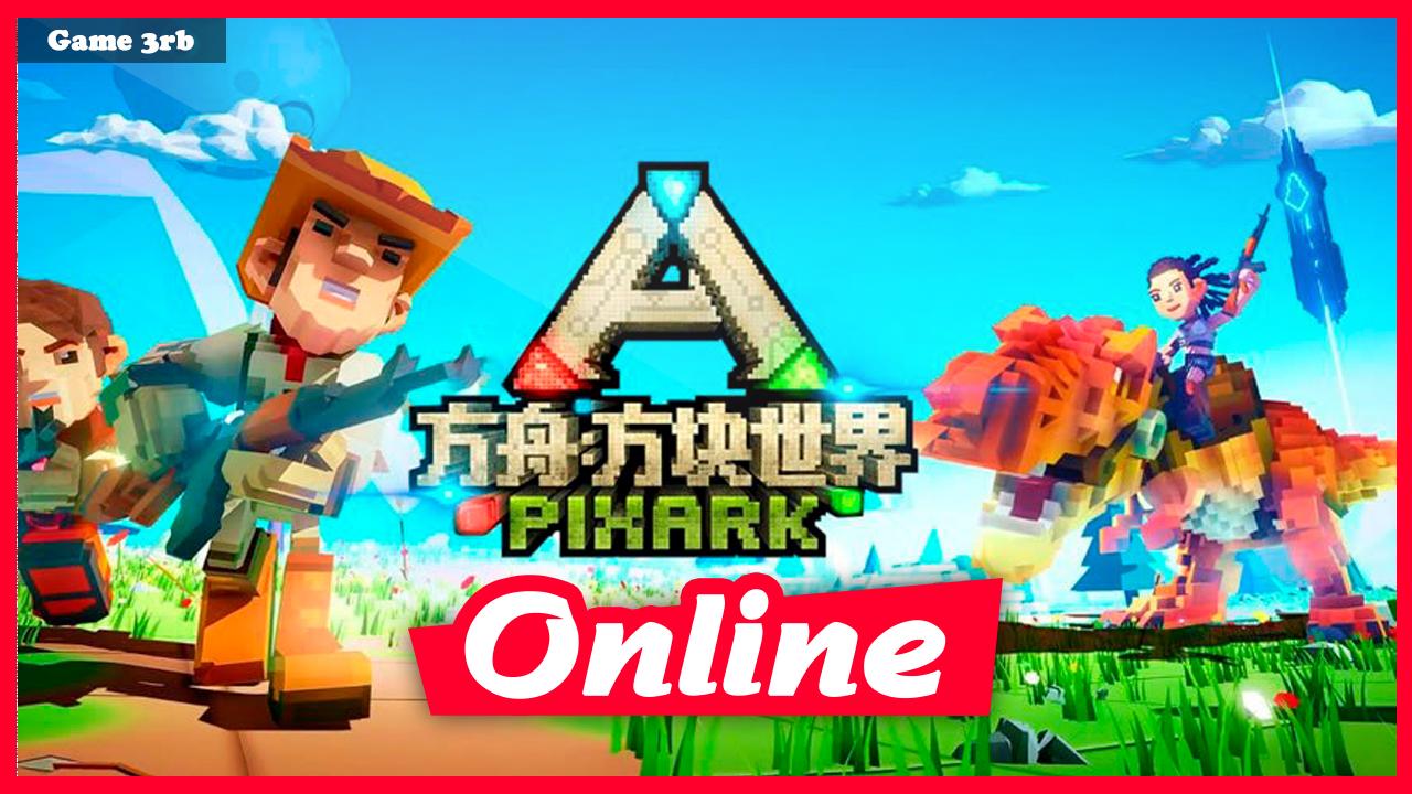 Download PixARK v24.04.2021 + OnLine