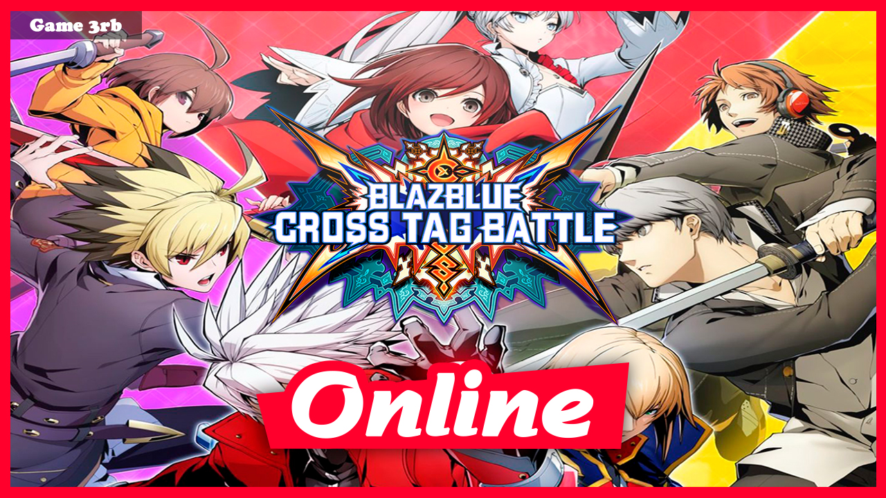 Download BlazBlue: Cross Tag Battle – Digital Deluxe Edition, v1 01