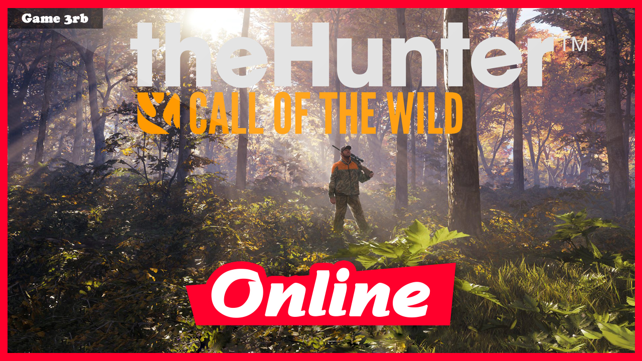 Download theHunter Call of the Wild Build 06292021 + OnLine