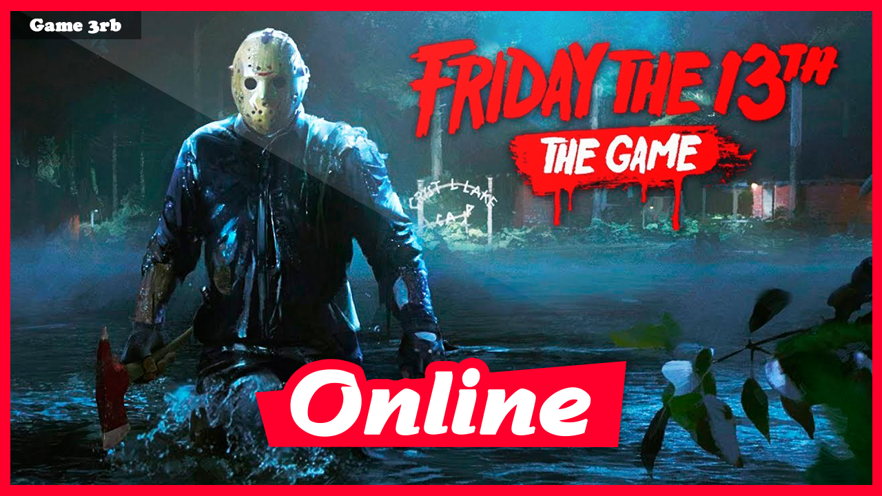 Download Friday the 13th The Game Build 04042021 + OnLine