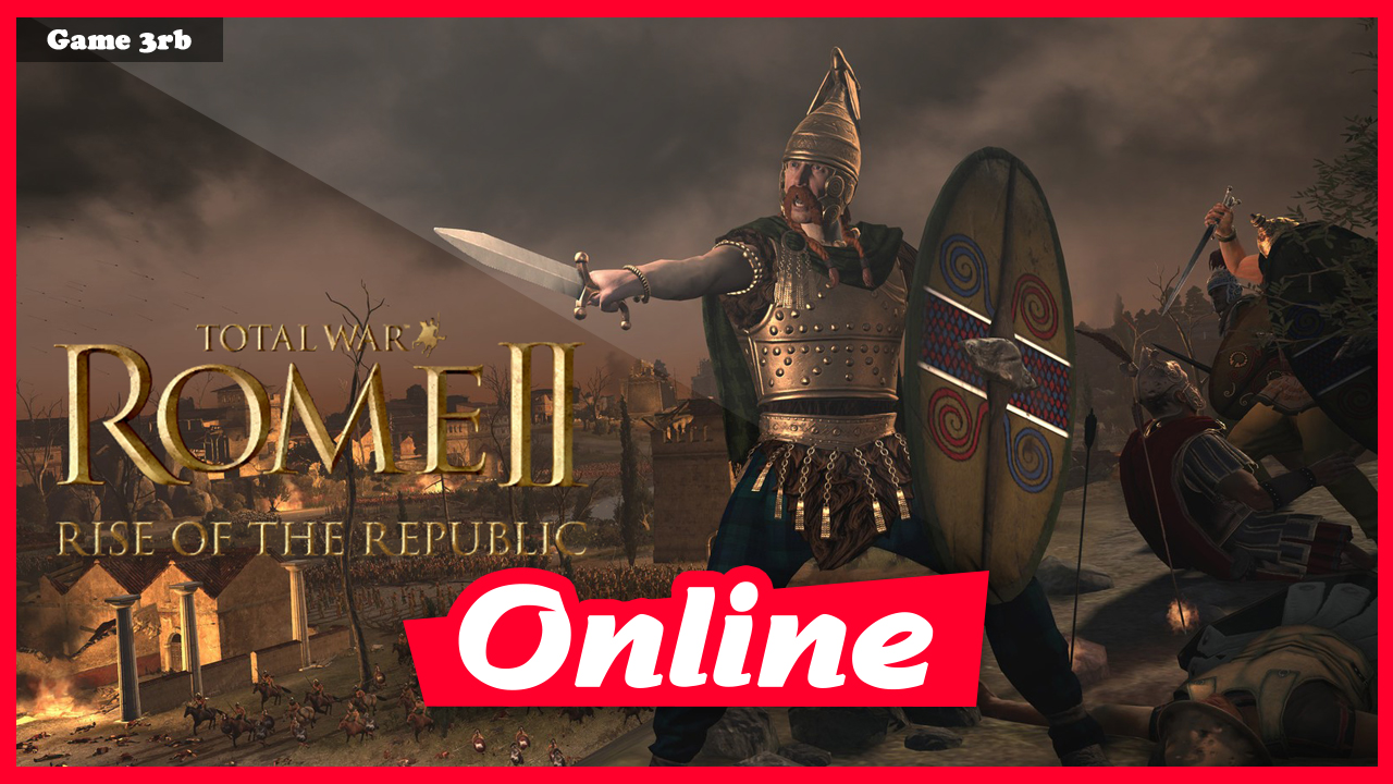 Download Total War: Rome 2 – Emperor Edition v2 4 0 19534 + 17 DLCs