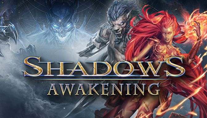 Download Shadows: Awakening v1 1-FitGirl Repack + Update v1 13-CODEX