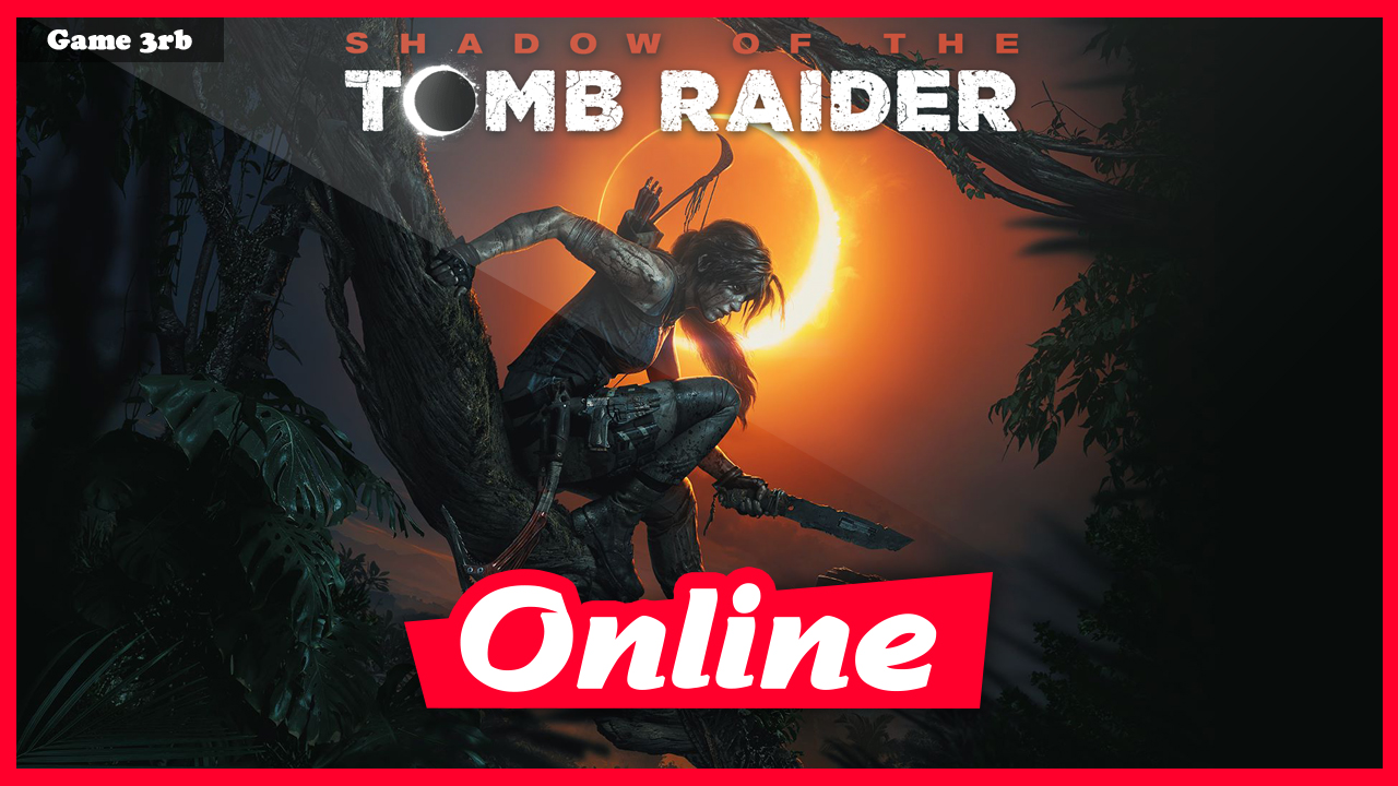 Download Shadow of the Tomb Raider: Croft Edition v1 0 237 6 + 19