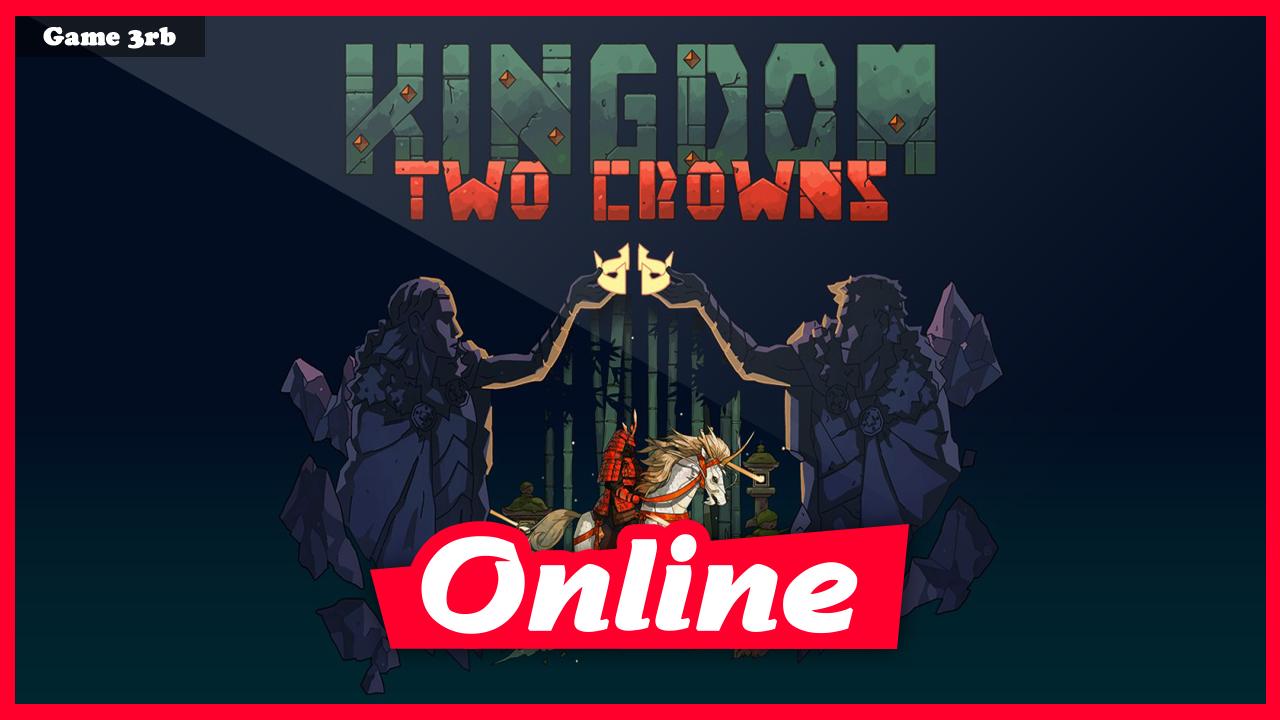 Download Kingdom Two Crowns v1.1.10 + OnLine