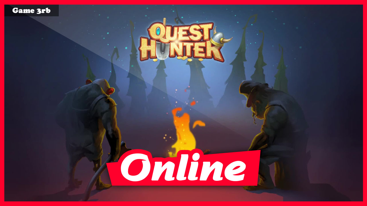 Download Quest Hunter v24.04.2021 + OnLine