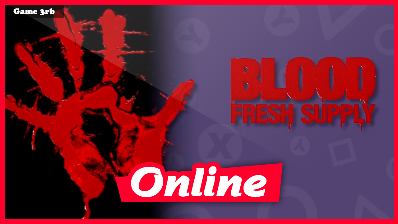 Download Blood Fresh Supply-I KnoW + OnLine