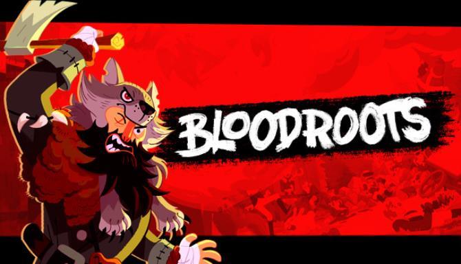 Download Bloodroots Build 6421824